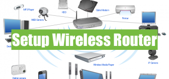 How to Setup any Wireless Router?